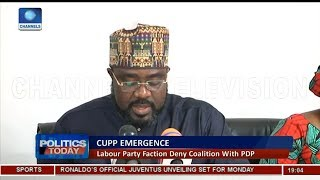 Labour Party Faction Deny CUPP Coalition With PDP |Politics Today| - YouTube