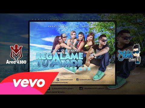 Regalame Tu Amor (Official Remix) - Danny Syle Ft Xtremas (Verano 2015)