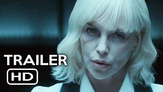 Atomic Blonde 2017 Movie Trailer