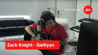 Galtiyan (Acoustic) – Zack Knight Video HD