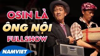 Live Show Hoài Linh, Trường Giang 2015 - Tiểu Phẩm Hài ÔSin Là Ông Nội
