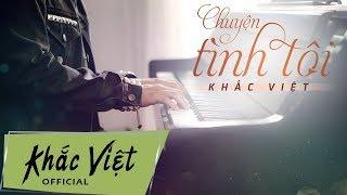 Chuyện Tình Tôi | Khắc Việt (Karaoke)