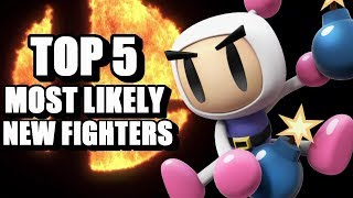 Super Smash Bros. Switch - MY TOP 5 Most Likely New 3rd & 1st Party Fighters!