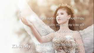 Chúc Tết - ca sĩ Khởi My (Chuc Tet - ca si Khoi My by thanhhieu2@gmail.com)