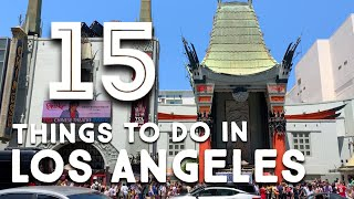15 Must-Do in Los Angeles