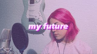 My Future - Billie Eilish (cover by Mobi)