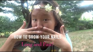 How to Grow Your Nails Long and Fast!