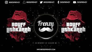 Bouff Lishkareh – Dj Frenzy