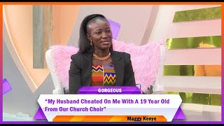 Misery In Marriage I Gorgeous Show I Episode 87