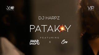 Patakay – Amar Sandhu – Ezu