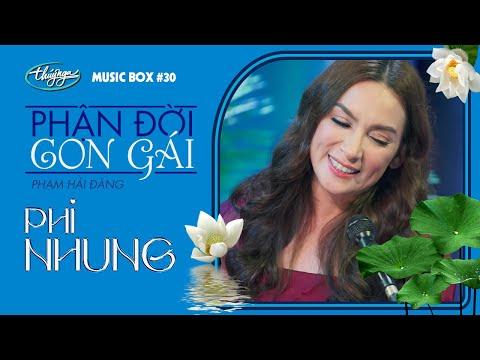 Phi Nhung - Phận Đời Con Gái   Music Box #30