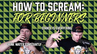 How to scream (for beginners)