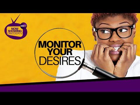 MONITOR YOUR DESIRES - #COZASUNDAY (THIRD SERVICE)