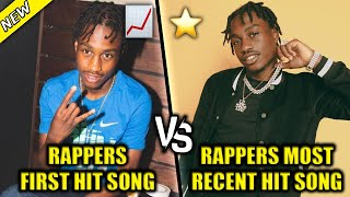 RAPPERS FIRST HIT SONG VS RAPPERS MOST RECENT HIT SONG