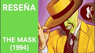"""Reseña live-action #9: """"The Mask"""" (1994)"""