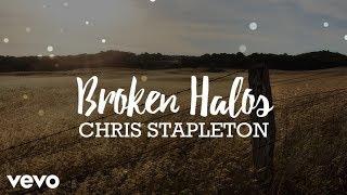 Chris Stapleton - Broken Halos (Lyrics)