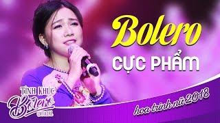 Tuyệt phẩm Bolero 2018   Hải Yến - Nữ Ca Sĩ Có Giọng Ca Ngọt Ngào Nhất  Tuyển chọn Bolero 2018
