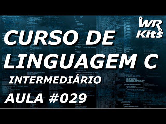 STRUCT - ESTRUTURA DE DADOS | Linguagem C #029