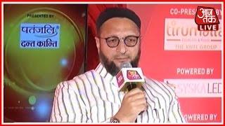 Panchayat Aaj Tak : Asaduddin Owaisi Debate On UP Elections 2017