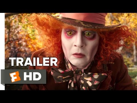 Alice Through the Looking Glass - Official Hollywood Trailer