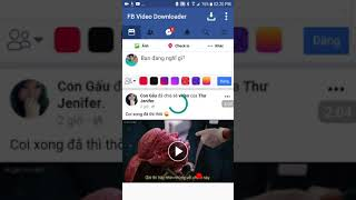 Cách lấy clip video trên facebook từ điện thoại nhanh nhất