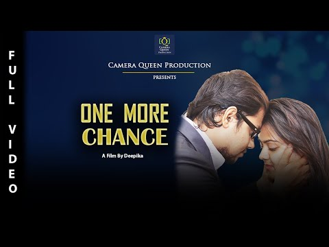 One More Chance | Baibhav | Happy | Deepika | Camera Queen Entertainment