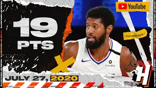 Paul George 19 Points Full Highlights | Kings vs Clippers | July 27, 2020