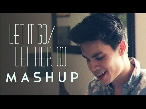 Baixar Let It Go/Let Her Go (Frozen/Passenger MASHUP) - Sam Tsui