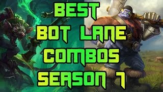 Best Bot Lane Combos Season 7 | Best Duo Queue Combos For Bot Lane