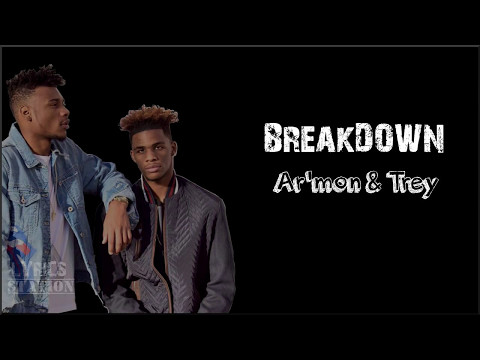 Lyrics: Ar'mon and Trey - Breakdown
