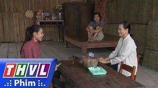 THVL | Con đường hoàn lương - Phần 2 - Tập 1[1]: Anh Hai muốn theo Thu về Sài Gòn