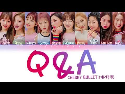Cherry Bullet (체리블렛) - Q&A LYRICS (Color Coded Lyrics Han/Rom/Eng/가사)