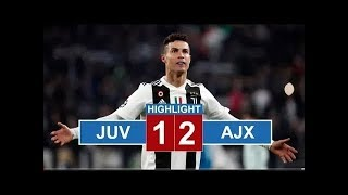 Juventus vs Ajax 1 - 2 | Highlight & All Goal 2019 (lượt về)