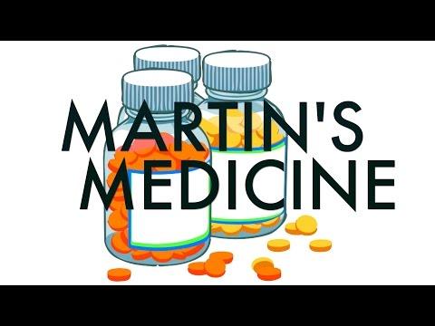 Martin's Medicine