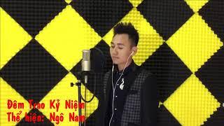 Đêm Trao Kỷ Niệm - Ngô Nam