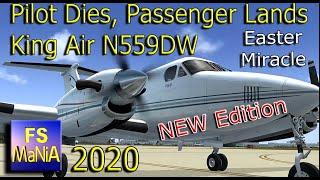 PILOT DIES, Passenger Lands King Air