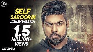 Self Saroor Di – Jimmy Wraich Ft Sukh E