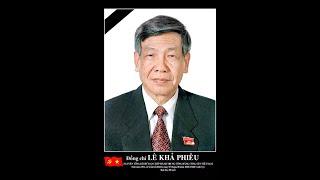 Thông cáo đặc biệt: Nguyên Tổng Bí thư Lê Khả Phiêu từ trần | PTTH Thanh Hóa