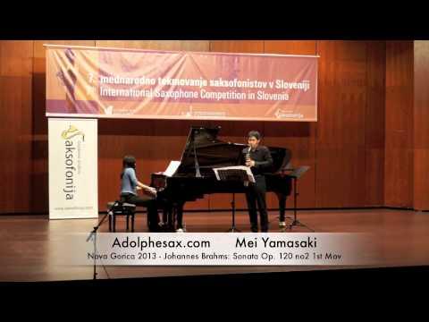 Mei Yamakasi - Nova Gorica 2013 - Johannes Brahms: Sonata Op 120 no2 1st Mov