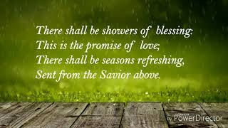 There Shall Be Showers Of Blessing - Christian Hymn