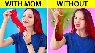 Life With Mom vs Without Mom