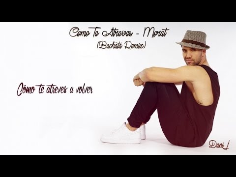 Dani J - Como Te Atreves (Versión Bachata)