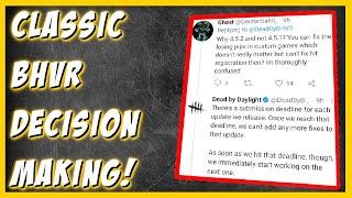 BHVR's decision making is DOESN'T make sense!