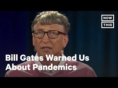 Bill Gates Warned Us About Pandemics Multiple Times | NowThis