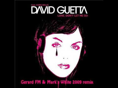 Baixar David Guetta & Joachim Garraud - Love don't let me go (Gerard FM & Mark's White 2009 remix)