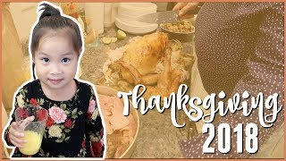 THANKSGIVING 2018 | The Good Life Vlogs