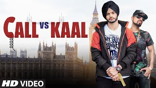 Call Vs Kaal – Karan Singh – Roach Killa
