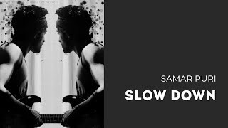 Video Slow Down (Relaxing Guitar Music) - Samar Puri