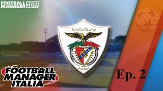 TATTICHE, STAFF e GIOVANILI - Ep.2° - SANTA CLARA - FOOTBALL MANAGER 2019