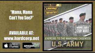 Mama, Mama Can't You See? (Airborne Cadence)